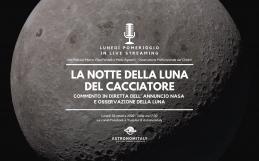 La Luna del Cacciatore: commento in diretta della scoperta NASA e osservazione della Luna