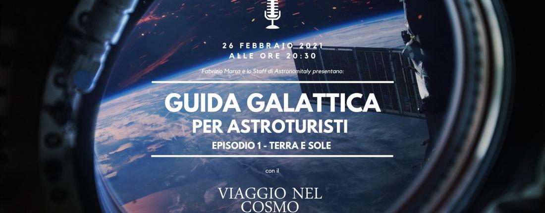 Guida Galattica per Astroturisti con il Viaggio nel Cosmo in 3D: una serie di viaggi alla scoperta dell'ultima frontiera