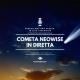 Come, quando e dove osservare la Cometa NEOWISE nel Cielo di Luglio