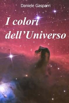 Daniele Gasparri - I colori dell'Universo