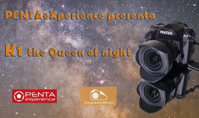 Astronomitaly alla presentazione della nuova PENTAX K1: La Regina della Notte