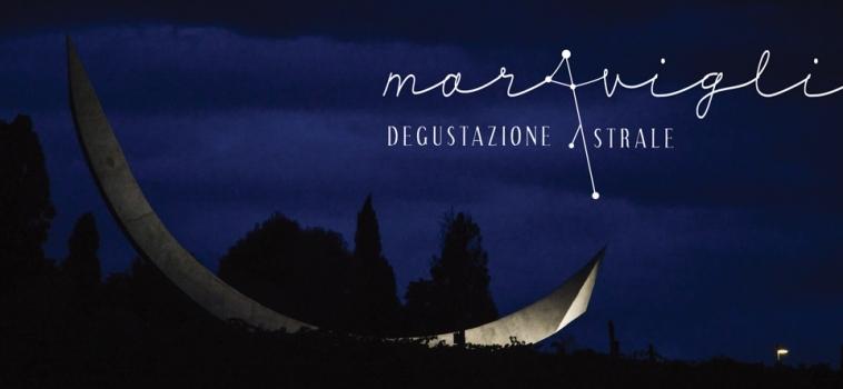 Maraviglia – Degustazione Astrale a Tenuta Mara: 29 Giugno a Rimini tra vino e stelle
