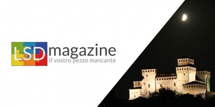 LSD Magazine parla di Astronomitaly - La Rete del Turismo Astronomico, Astroturismo e Viaggi astronomici nei Parchi del Ducato di Parma e Piacenza
